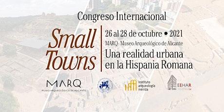 Small Towns. Una realidad urbana en la Hispania Romana entradas