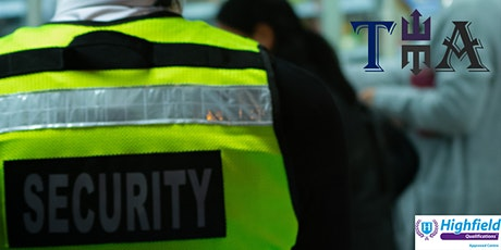 Highfield Level 2 Award  Security Officers in the Private Security Industry tickets