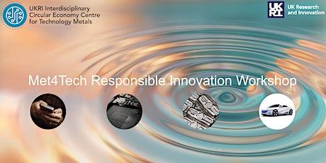 Met4Tech Responsible Innovation Workshop tickets