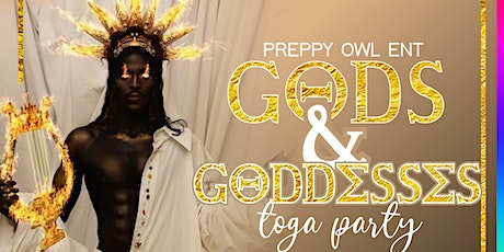 """GODS AND GODDESS """"THE TOGA PARTY"""" tickets"""