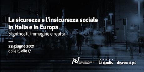 Presentazione Rapporto Osservatorio Europeo Sicurezza 2021 biglietti