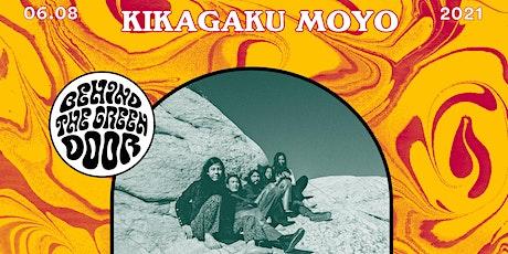 Kikagaku Moyo live Behind the Green Door // Open Air Tickets