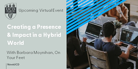 """""""Creating a Presence and Impact in a Hybrid World"""" tickets"""