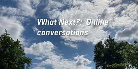What Next? – Online Conversation with Chrissie Ardill & Sara Kemal tickets