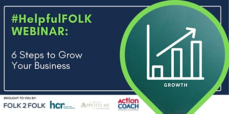 Six Steps to Grow Your Business (PM) tickets