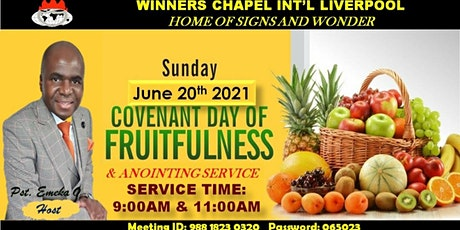COVENANT DAY OF FRUITFULNESS &ANOINTING In-Person & Online Service VIA ZOOM tickets