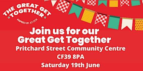Pontypridd & Taff Ely - Great Get Together  in memory of Jo Cox MP billets