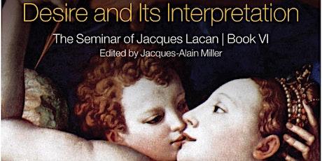 Reading Seminar VI – Desire and Its Interpretation (Chapter 27) tickets