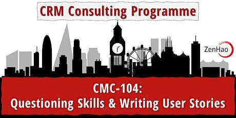 CMC-104:  Questioning Skills & Writing User Stories (Nov '21) tickets