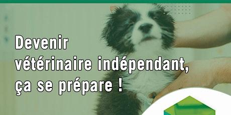 Devenir vétérinaire indépendant, ça se prépare - en ligne billets