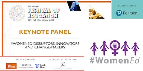 FoE | Keynote - #WomenEd: Disruptors, Innovators and Change-makers tickets
