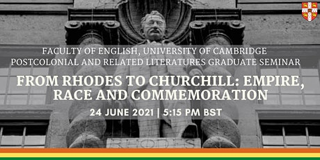 From Rhodes to Churchill: Empire, Race and Commemoration tickets
