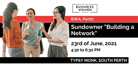 """Perth, BWA: Sundowner """"Building a Business Network"""" tickets"""