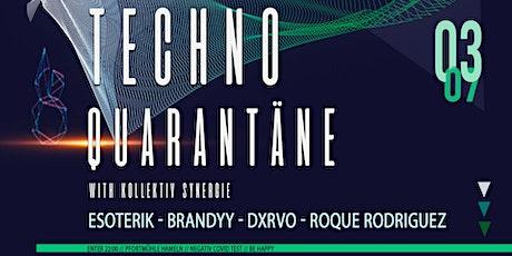 Techno Quarantäne Tickets