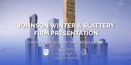 Johnson Winter & Slattery Firm Presentation tickets
