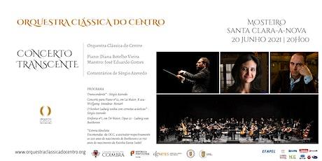 Concerto Transcendente  20 junho 2021 - Santa Clara-a-Nova - Coimbra bilhetes