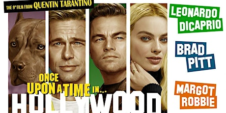 """""""Once Upon a Time in Hollywood"""" (2019) / Drive-In Movie tickets"""