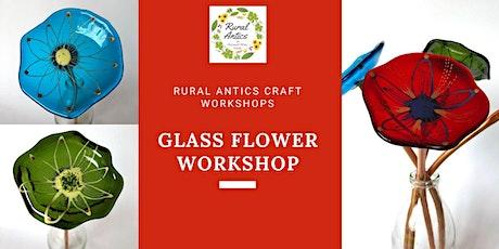 Glass Flower Workshop tickets