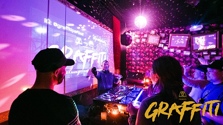 GRAFFITI - The Hippest House Music Party image