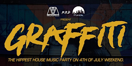 GRAFFITI - The Hippest House Music Party on 4th of July Weekend tickets