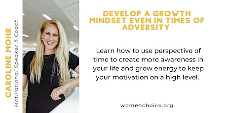 Develop a Growth Mindset Even in Times of Adversity tickets