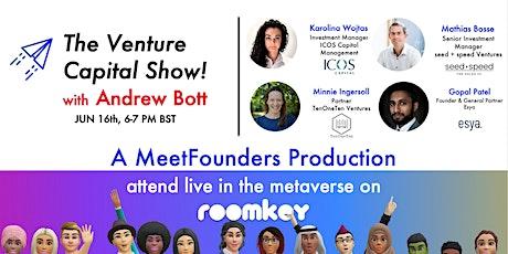 The Venture Capital Show! [June 16] LIVE RECORDING tickets