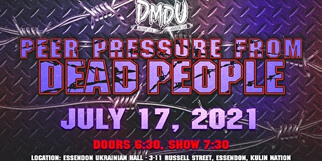 """DMDU """"Peer Pressure From Dead People"""" tickets"""