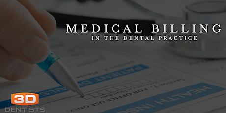 Medical Billing for the Dental Practice - Nov 12, 2021- Oklahoma City, Ok tickets