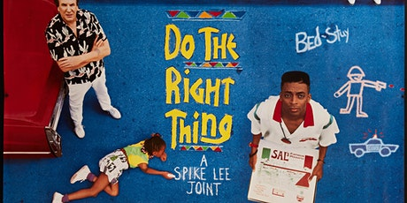 """""""Do the Right Thing"""" (1989) / Drive-In Movie tickets"""