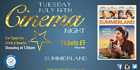 CINEMA NIGHT - Summerland tickets