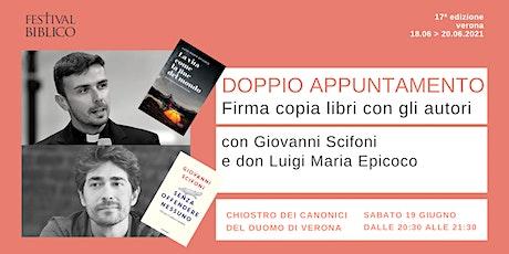 DOPPIO APPUNTAMENTO. Firma copia libri con gli autori Scifoni e Epicoco biglietti