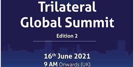 Trilateral Global Summit Edition 2 tickets