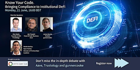 Bringing Compliance and custody to Institutional DeFi - Know Your Code! tickets