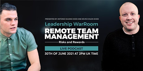 "Leadership War Room: ""Remote Team Management - Risks and Rewards"" tickets"