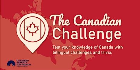 The Canadian Challenge / Le défi canadien billets