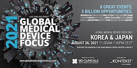Global Medical Device Focus 2021: Korea & Japan tickets