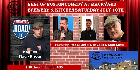 Best Of Boston Comedy at Backyard Brewery And Kitchen Saturday July 10th tickets