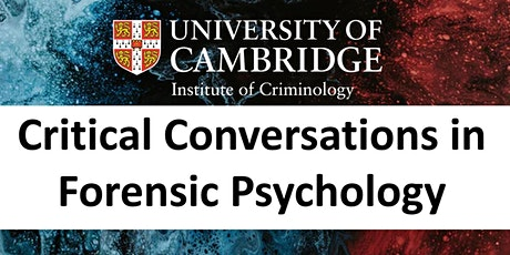 Critical Conversations: Forensic Psychology and Discourse tickets