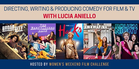 Directing, writing & producing comedy for film & TV with Lucia Aniello tickets