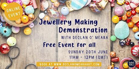 Free Jewellery Making Demonstration tickets