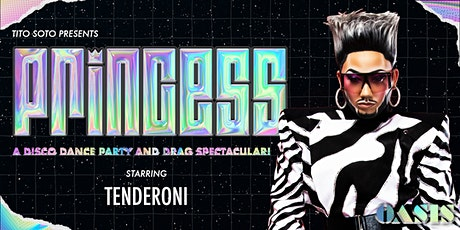 PRINCESS · W/ TENDERONI · Drag Queen of the Year 2021 WINNER (CHICAGO) tickets