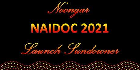 Noongar NAIDOC Launch Sundowner tickets