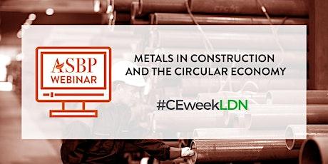 #CEweekLDN Webinar: Metals in construction and the circular economy tickets