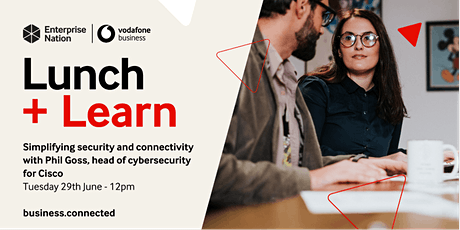 Lunch and Learn: Simplifying security and connectivity tickets