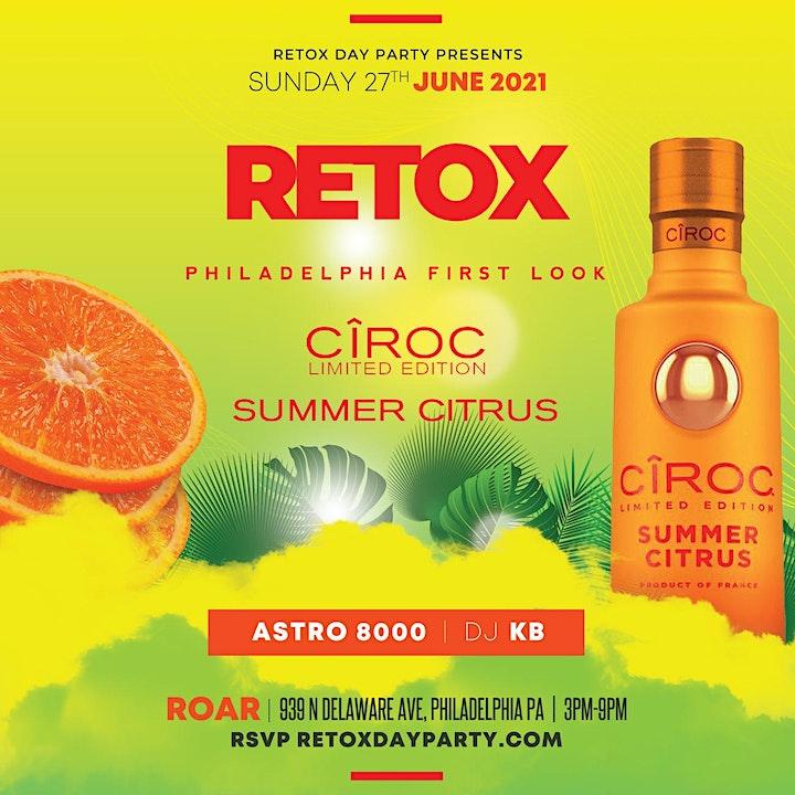 6*27/ CIROC Summer Citrus Philadelphia Launch /  #RETOXDAYPARTY / ROAR image
