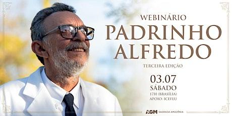 Webinar by Padrinho Alfredo - Third Edition ingressos