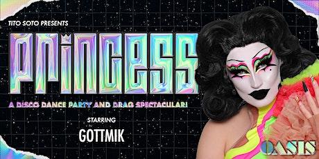 PRINCESS · W/ GOTTMIK · RuPaul's Drag Race S13 tickets