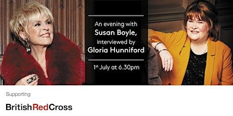 An evening with Susan Boyle, interviewed by Gloria Hunniford tickets