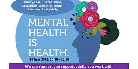 Beyond Covid: Adult Mental Health and Early Help Family Support tickets
