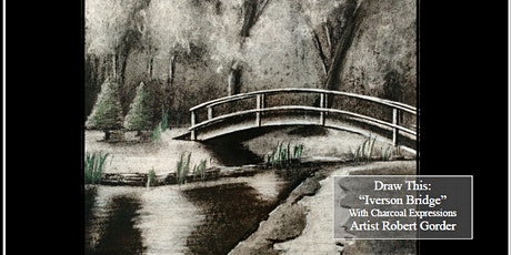 """Charcoal Drawing Event """"Iverson Bridge"""" in Stratford tickets"""